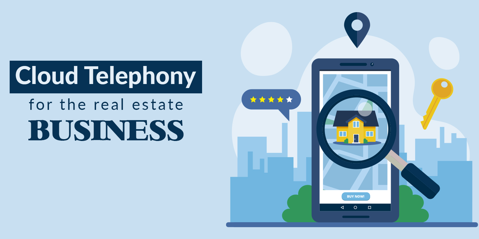 Real estate business using cloud telephony