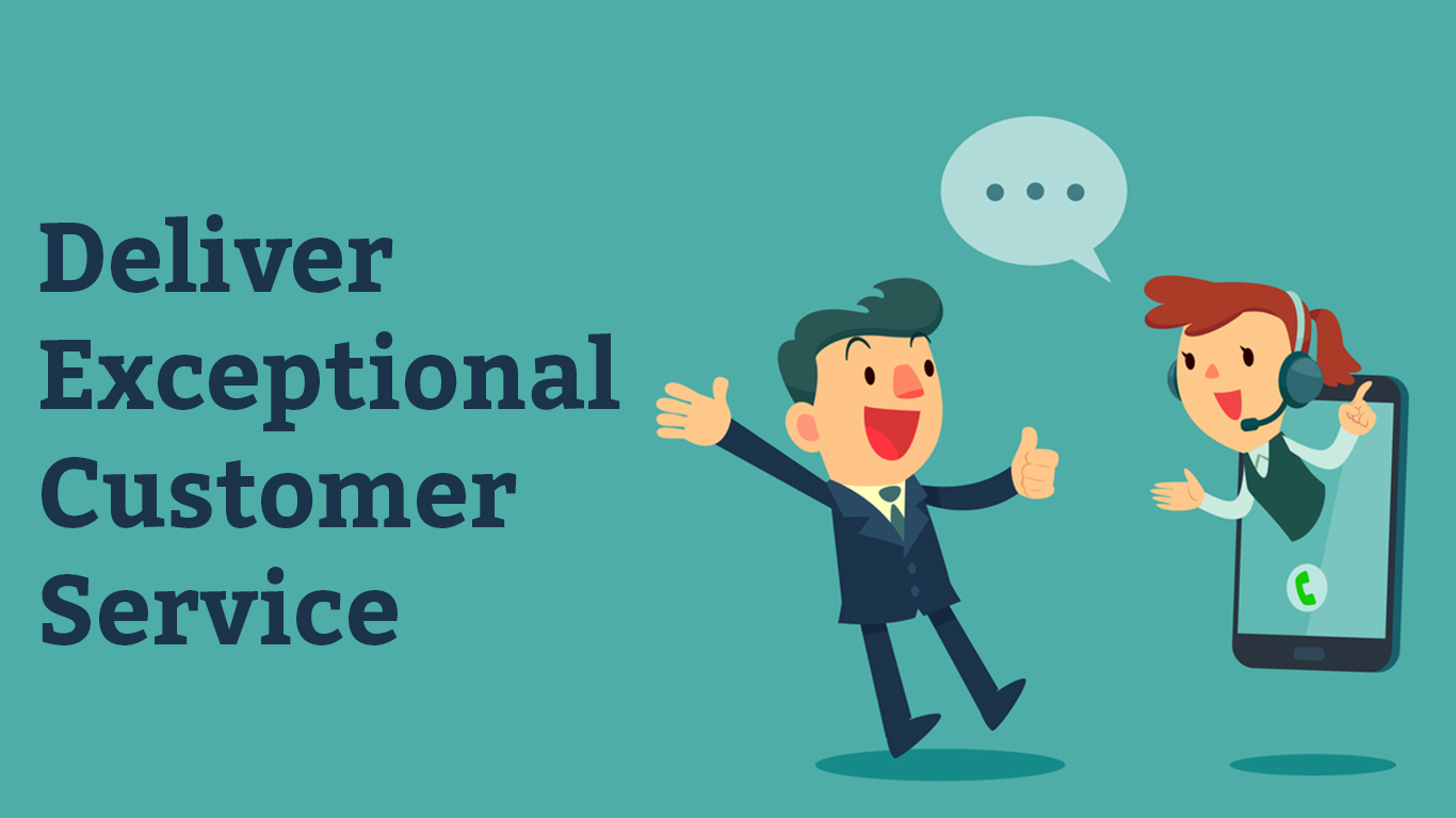 Exceptional customer service and ways how to deliver it
