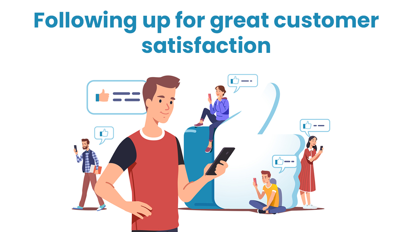 Guide to follow up for great customer satisfaction