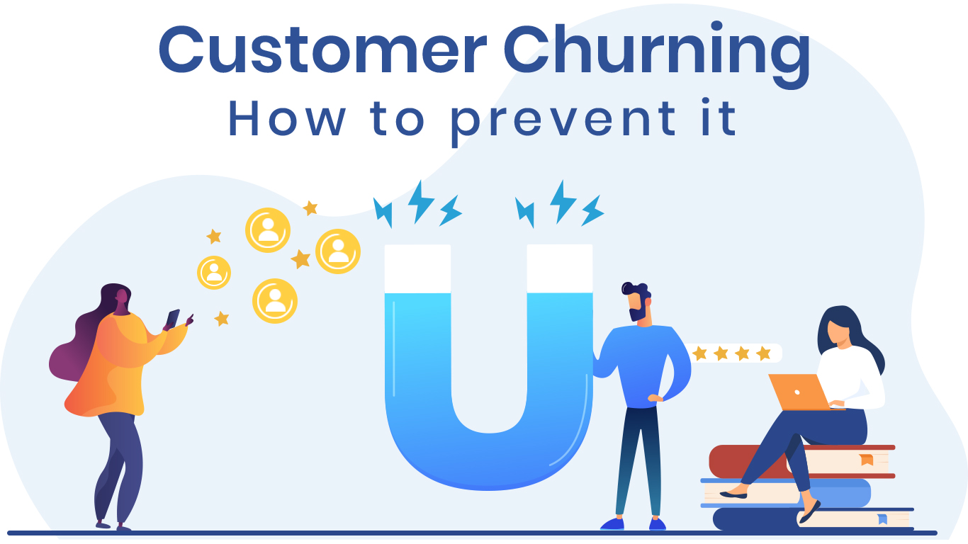 Dealing with customer churn  in 2021