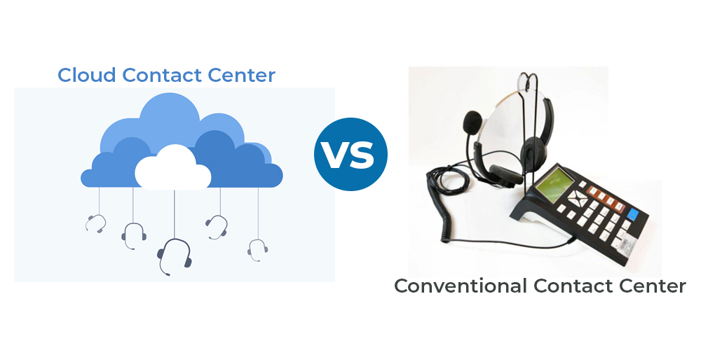 Cloud vs conventional contact center