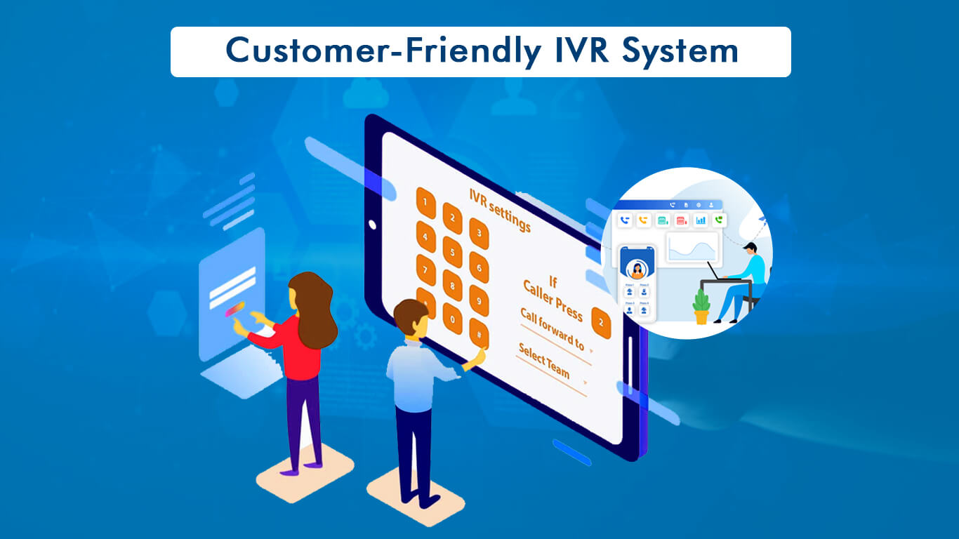 Customer-Friendly IVR System