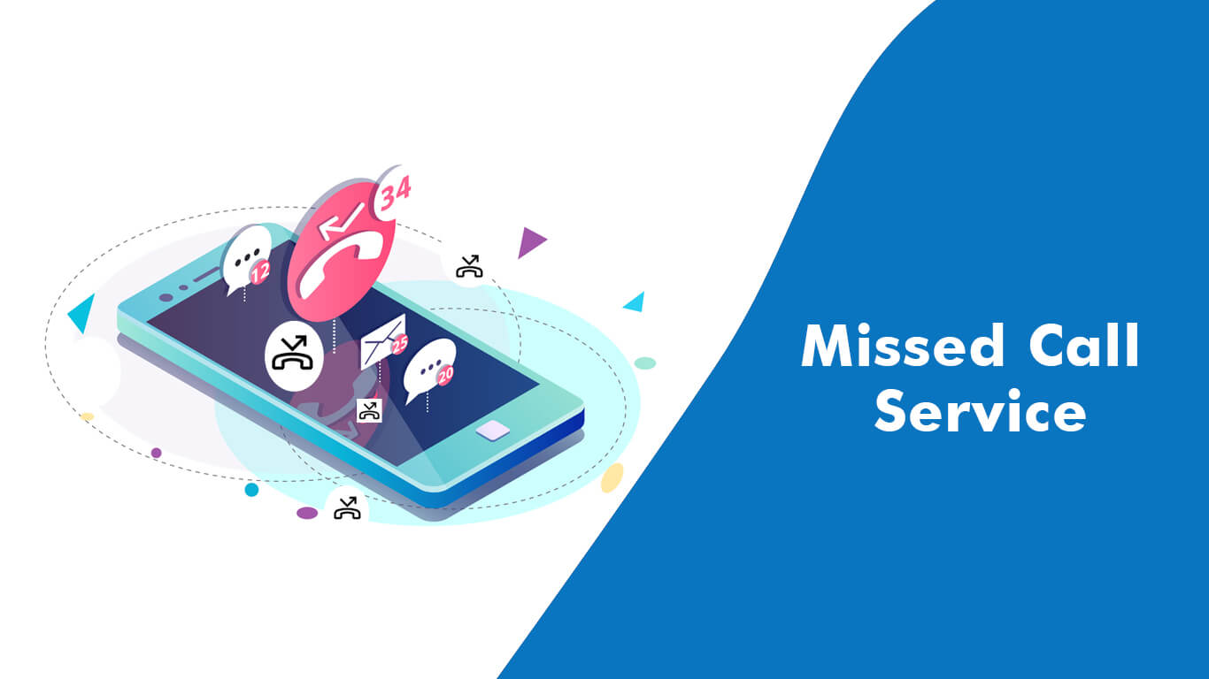 Guide to Missed Call Service