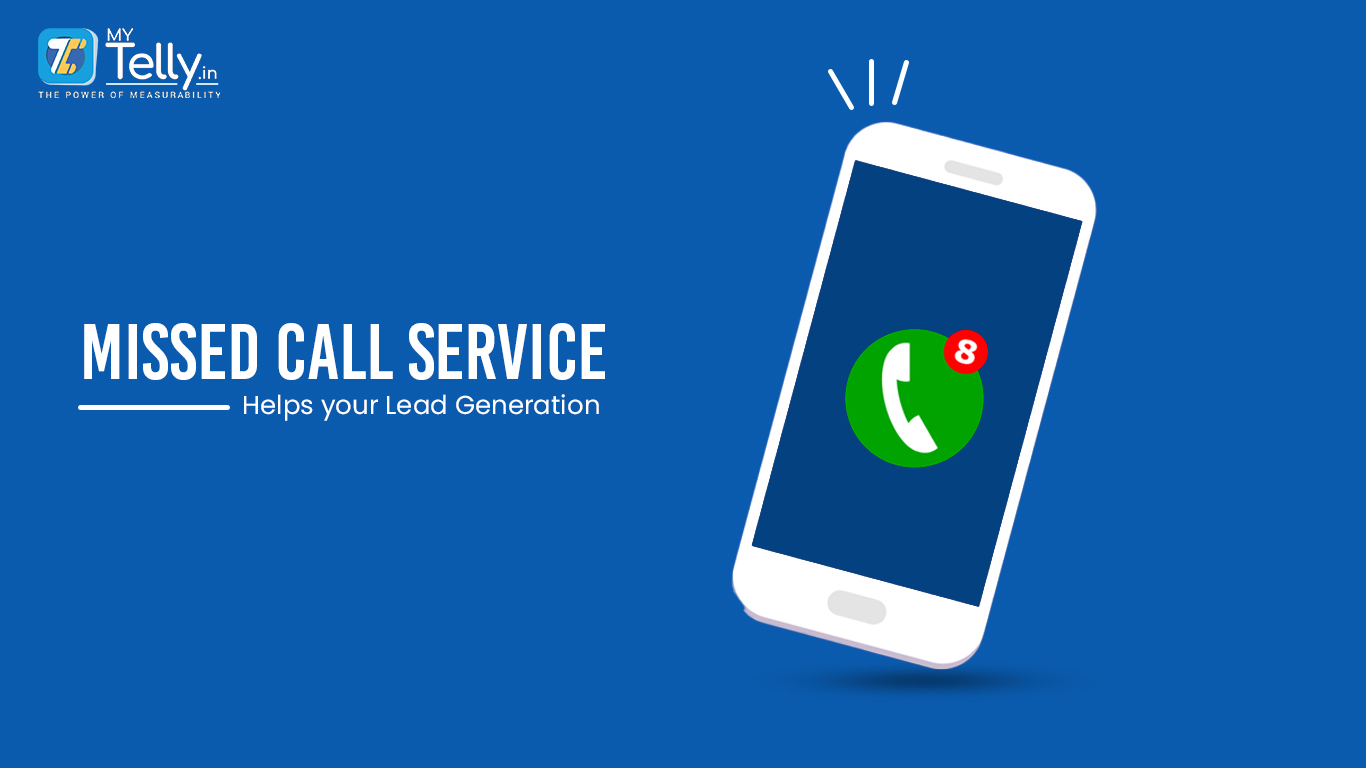Missed Call Service Helps Your Lead Generation Strategy