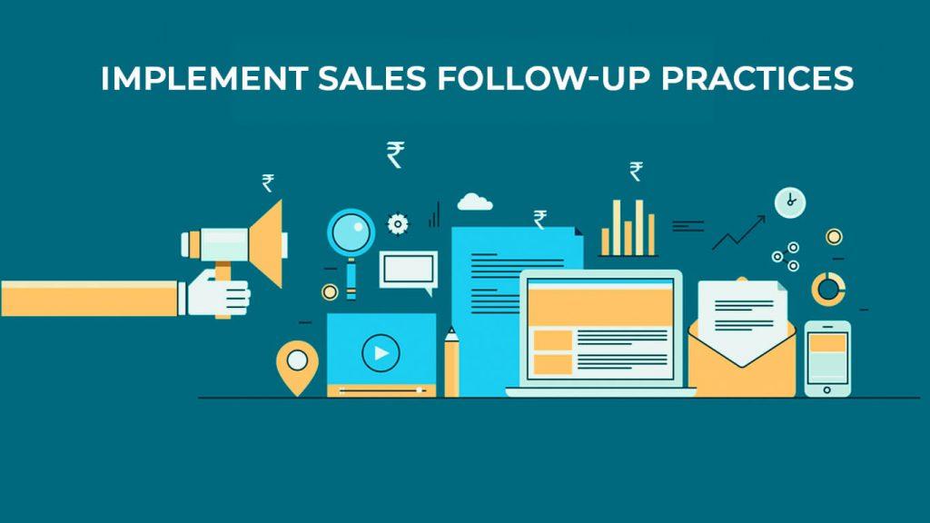 implement sales follow-up practices